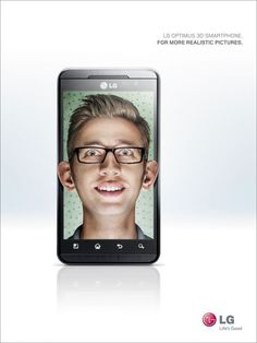 LG Optimus 3D Smartphone. For more realistic pictures.