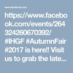 https://www.facebook.com/events/264324260670392/  #IHGF #AutumnFair #2017 is here!! Visit us to grab the latest Eco-Friendly handbag collection of Richie Bags to suit your style.