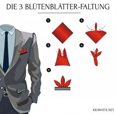 The 3 petals folding Pocket Square Folds, Pocket Square Styles, Pocket Squares, Different Tie Knots, Handkerchief Folding, Best Advice Quotes, Tie A Necktie, Guys Be Like, Well Dressed Men