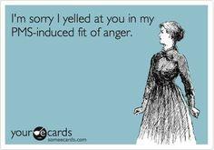 PMS.com #PMS #periodproblems #sorryimnotsorry