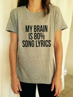My brain is mainly filled with song lyrics