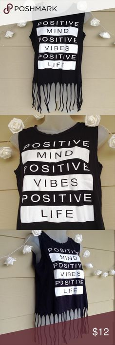Positive Minds Crop Fringe Muscle Tee Top On Fire : Positive Minds, Positive Life, Positive Vibes Crop Fringe Top   --Size: Large  --In good condition-->One small hole near back collar, as shown.  --100% Cotton --Fun shirt with a great statement!   ??Questions?? --Please ask!!  -->Bundle your favs for an exclusive offer! Tops