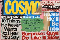 Bad Sex Advice From Cosmo - College Magazine Post Secret, Victoria's Secret, Get Reading, Gender Roles, Intersectional Feminism, Cosmos, Blog, Love You, Mindfulness
