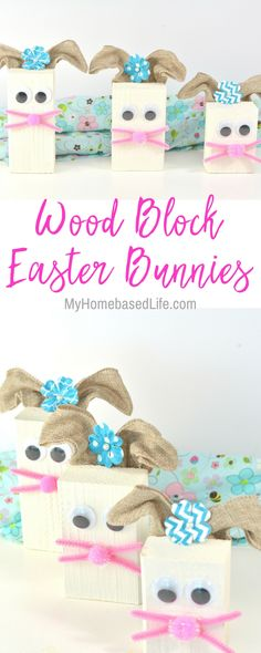 Wood Block Easter Bunny DIY - Adorable wooden bunnies for your home decorations. #homedecor #easter #adultdiy #diy | Easter Crafts | Simple Easter Crafts | Simple Crafts | Bunny Crafts | Home Decor | Adult DIY |  via @myhomebasedlife