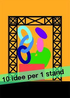 Dieci idee per progettare uno stand interessante http://www.paolomarangon.com/dieci-idee-per-progettare-uno-stand/