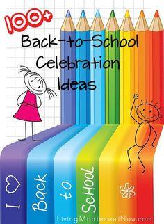 100+ Bck-to-School Celebration Ideas