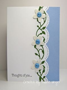 "lovely handmade card ... simple design ... luv how the flower ""vine"" fits the large scalloped border ..."