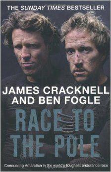 Race to the Pole: Amazon.co.uk: Ben Fogle, James Cracknell: 9780330512909: Books