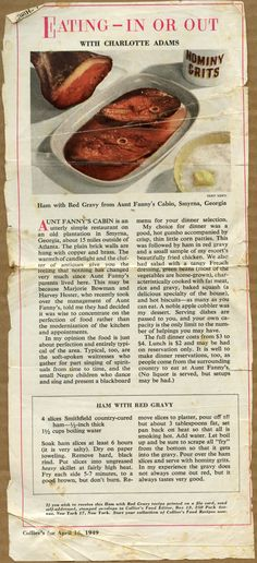 Ham with Red Gravy from Aunt Fanny's Cabin, Smyrna, Georgia...recipe from Collier's 1949