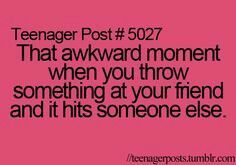 Happened so many times to me!=D