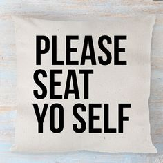 Please Seat Yo Self 16x16 or 18x18 Burlap Jute by FranklyNoted