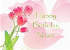 happy birthday niece | Happy Birthday Niece Pink Tulips Greeting Card review at Kaboodle