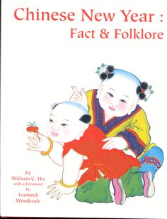 DJ of Chinese New Year: Fact and Folklore, by William C. Hu, published by Ars Ceramica, Ltd. Chinese New Year, Folklore, Dj, Facts, Movies, Movie Posters, Fictional Characters, Chinese New Years, Films