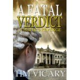 A Fatal Verdict (The Trials of Sarah Newby) (Kindle Edition)By Tim Vicary