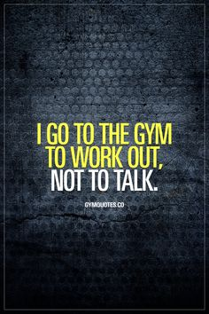 I go to the gym to work out, not to talk. #sorrynotsorry  Some love to socialize in the gym but I'm all headphones on  World off.  100% focus - no time for talking.  Smash that like and save this gym quote if you're in the gym to #workout  And follow Gym Quotes if you like our quotes  This is www.GymQuotes.co and these are all our ORIGINAL quotes and inspiration  Visit www.gymquotes.co #gymlife #gymquotes #gymmotivation #workoutquotes #inthegym #gymaddict #fitnessmotivation
