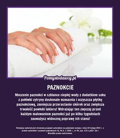 PROSTY TRIK NA PIĘKNE PAZNOKCIE I TRWAŁY MANICURE, O KTÓRYM NIE WIESZ Beauty Spa, Diy Beauty, Beauty Hacks, Plank Workout, Healthy Nails, Manicure, Natural Medicine, Good Advice, Nail Tips