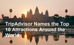TripAdvisor Names the Top 10 Attractions Around the World. http://ift.tt/2csrjlF