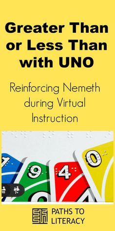 Reinforce Nemeth code during virtual instruction using Braille UNO cards for greater than or less than math concepts with students who are blind or visually impaired Visually Impaired Activities, Uno Cards, Visual Impairment, School Closures, Math Concepts, Greater Than, Home Schooling, Math Activities, Blind