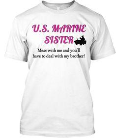 Limited edition U.S. Marine Sister Tees! | Teespring