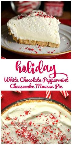 holiday food Holiday White Chocolate Peppermint Cheesecake Mousse Pie - This Holiday White Chocolate Peppermint Cheesecake Mousse Pie is dreamy, light and creamy and what peppermint dreams are made of and will look lovely on your table. Cheesecake Oreo, Peppermint Cheesecake, Cheesecake Recipes, Pie Recipes, Dessert Recipes, Peppermint Candy, Dinner Recipes, Snacks Recipes, Chocolate Peppermint Cookies