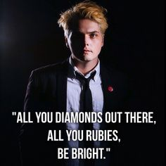 I saw when he tweeted this <3 Gerard Way.