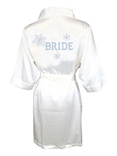 """Utterly fabulous look for the Winter Bride...sparkling snowflakes float around a double bling """"Bride"""" title on the back of a sumptuous, silky garment! Your choice of rhinestone and robe colors. Imagin"""
