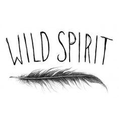 Wild & free ; )
