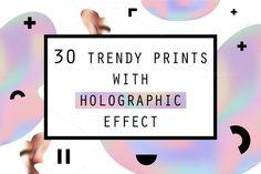 30 Holographic Prints Set by Olha Kostiuk on @creativemarket