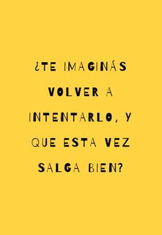 es lo mismo pero en ingles # you imagine trying again, and this time it's okay Love Phrases, Love Words, Sad Love, Love You, Book Quotes, Life Quotes, Ex Amor, Tumblr Quotes, Spanish Quotes