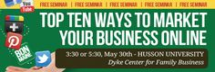 Free Top 10 Ways to Market Your Business Online seminar in Bangor Maine May 30 via @Dream Local