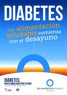 Cartel 1. Campaña del Día Mundial de la Diabetes 2014: DIABETES. Una alimentación saludable comienza con el desayuno.