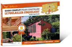 Guide complet pour construire le poulailler Coquelicot