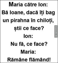 Dacă îți bag un piranha în chiloți Funny Pics, Funny Stuff, Funny Pictures, Good Jokes, Motivational Words, Have Fun, Lol, Humor, Dressing Rooms
