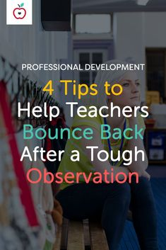 A less-than-stellar observation can be discouraging, especially for new teachers. Here's how to bounce back and regain your confidence after a stressful evaluation.