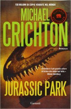 Jurassic Park, di Michael Crichton