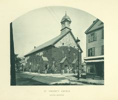 The ivy-covered St. Vincent's Catholic Church, South Boston, Massachusetts, 1891 - Located at E Street and West Third Street.