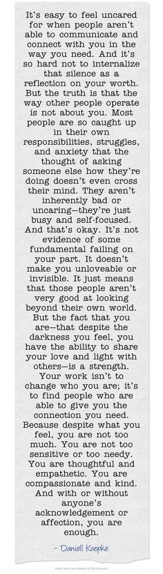 Very deep and powerful words. If we could all already know this then i believe the world would be a beautiful place with lots of happy people.