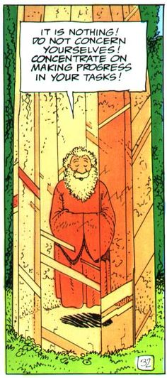 Crystal Arhat from The Incal (art by Moebius, written by Alejandro Jodorowsky) - excellent practical advice.