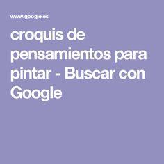 croquis de pensamientos para pintar - Buscar con Google