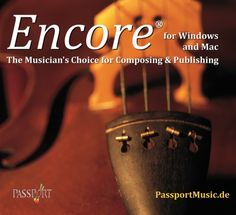 Encore Software Music Notation Passport Encore Notation 5 Windows available in english, deutsch, français, nederlands, português Encore Music Notation Software Music Software, France, English, Deutsch, English Language, French Resources, England