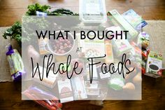 What I Bought At Whole Foods http://www.KathEats.com/what-i-bought-at-whole-foods
