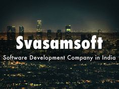 Svasamsoft is a software development company which develop IT projects using many higher end technologies. They are specialized in internet solutions like web designing, web development, domain registration, domain hosting, website redesigning, website maintenance, e-commerce web development, CMS website development and more.
