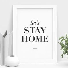 """'Let's Stay Home' Typography Print Wall Art 