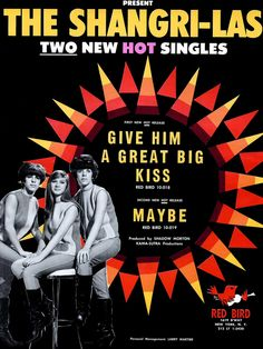"""The Shangri-Las """"Give Him a Great Big Kiss"""" """"Maybe"""" (1964)"""
