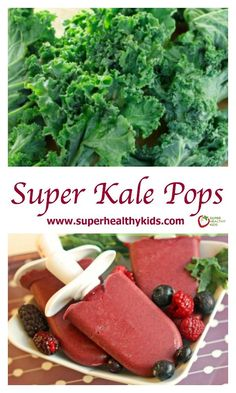Super Kale Pops Recipe. Who knew you could add kale to popsicles, and the kids wouldn't complain one bit! http://www.superhealthykids.com/super-kale-pops/