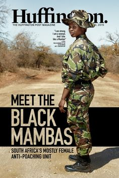 "In this week's Huffington Magazine we give you an exclusive insight on The Black Mambas, South Africa's mostly female anti-poaching unit, Mel B explains where the nickname ""Scary Spice"" came from, Obama tells students to keep an open mind in college, an Iranian journalist tells us what it is like to live in Iran now that the Nuclear Deal is closer to becoming a reality, a Doctor in New York is saving black lives one haircut at a time, and meet 14 dogs who really don't want summer to end!"