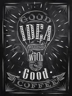 Illustration of Poster good idea begins with a good coffee in retro style stylized drawing with chalk on blackboard. vector art, clipart and stock vectors. Coffee Cup Art, Coffee Stock, Chalk Lettering, Typography Letters, Chalk Drawings, Graphics Fairy, Coffee Signs, Blackboards, Chalkboard Art