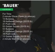 """""""Bauer"""" WOD - For Time: 2 minute Elbow Plank (in silence); 31 Push-Ups; 18 Push-Ups; 2 minute Wall Sit (in silence) Crossfit Workouts At Home, Wod Workout, Military Workout, Goblet Squat, Conditioning Workouts, Kettlebell Swings, Kettlebells, Sport, Pyramid Workout"""