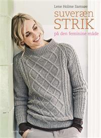 http://www.adlibris.com/no/product.aspx?isbn=8711380845 | Tittel: Suveræn strik på den feminine måde - Forfatter: Lene Holme Samsøe - ISBN: 8711380845 - Vår pris: 240,-