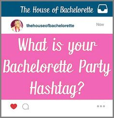 Free Bachelorette Party Hashtag Printable The House Of